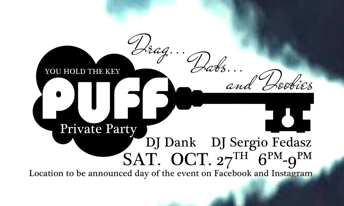 PUFF Spooky Private Party: Drag, Dabs and Doobies