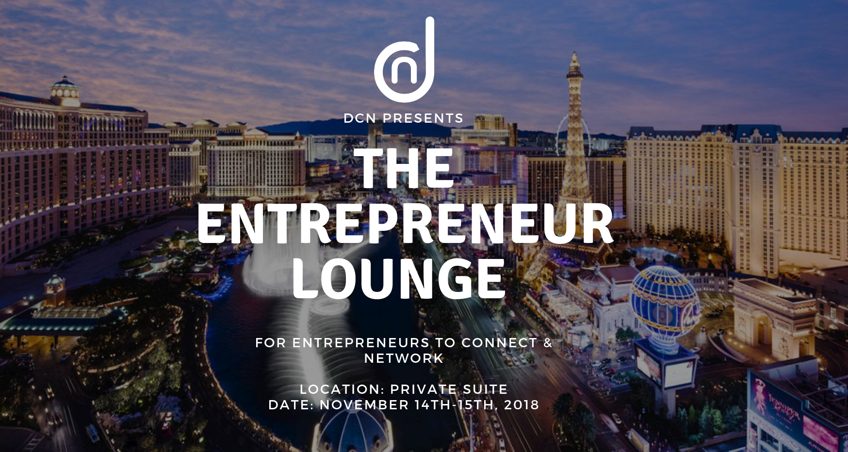 DCN presents The Entrepreneur Lounge in Las Vegas