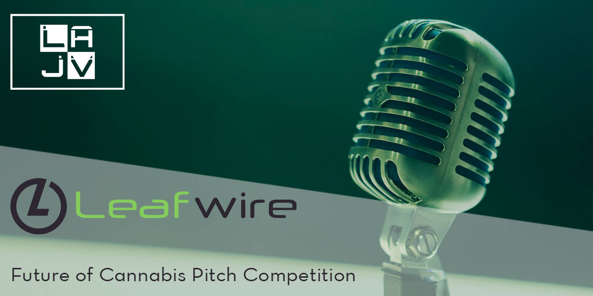 The Future of Cannabis - Startup Pitch Competition