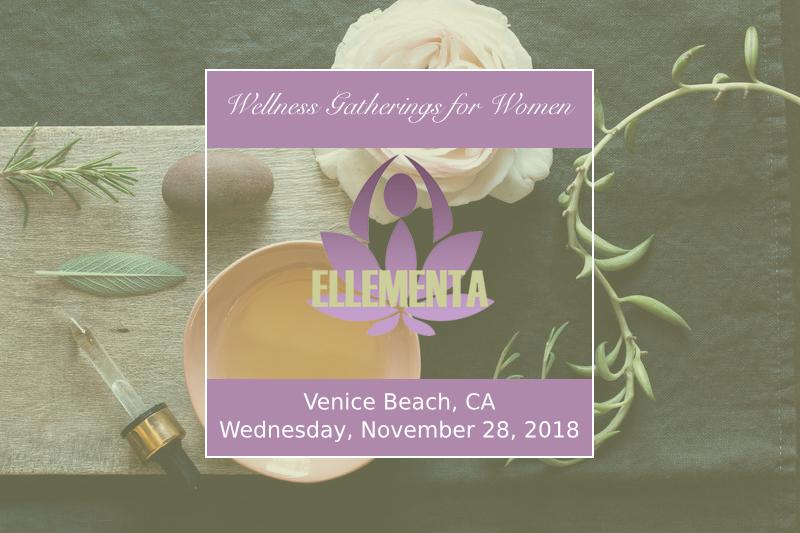 Ellementa Venice Beach: Women, Cannabis & Caregiving