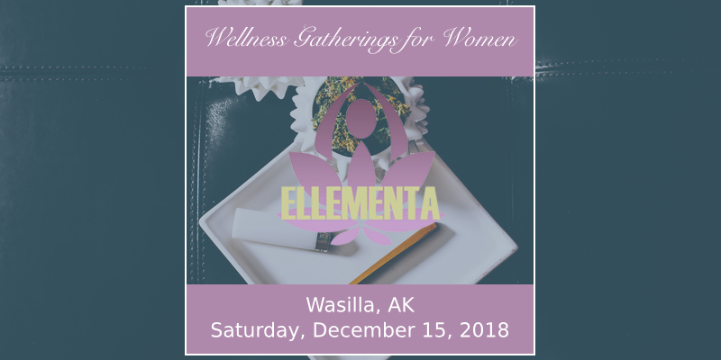Ellementa Wasilla: Cannabis, Comfort and Joy