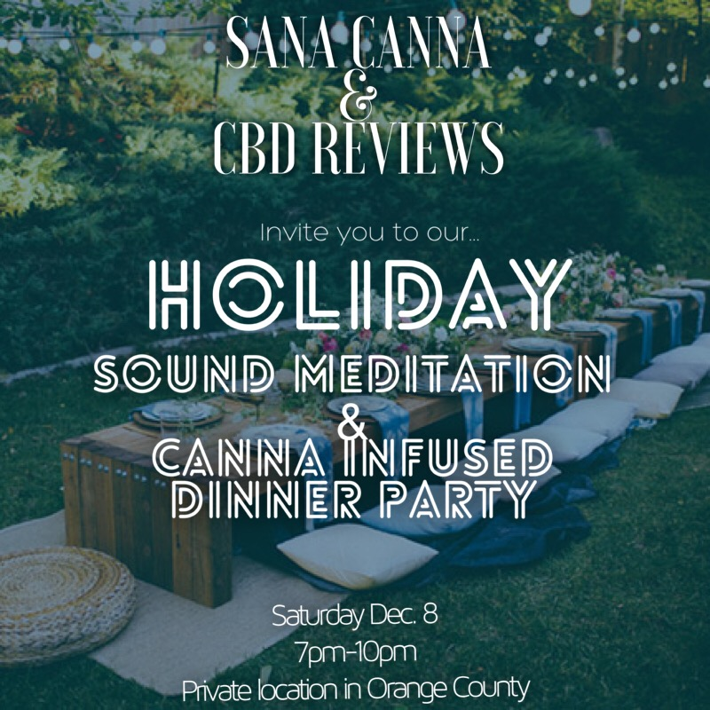 Holiday Sound Meditation and Canna Infused Dinner Party