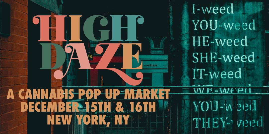High Daze Market