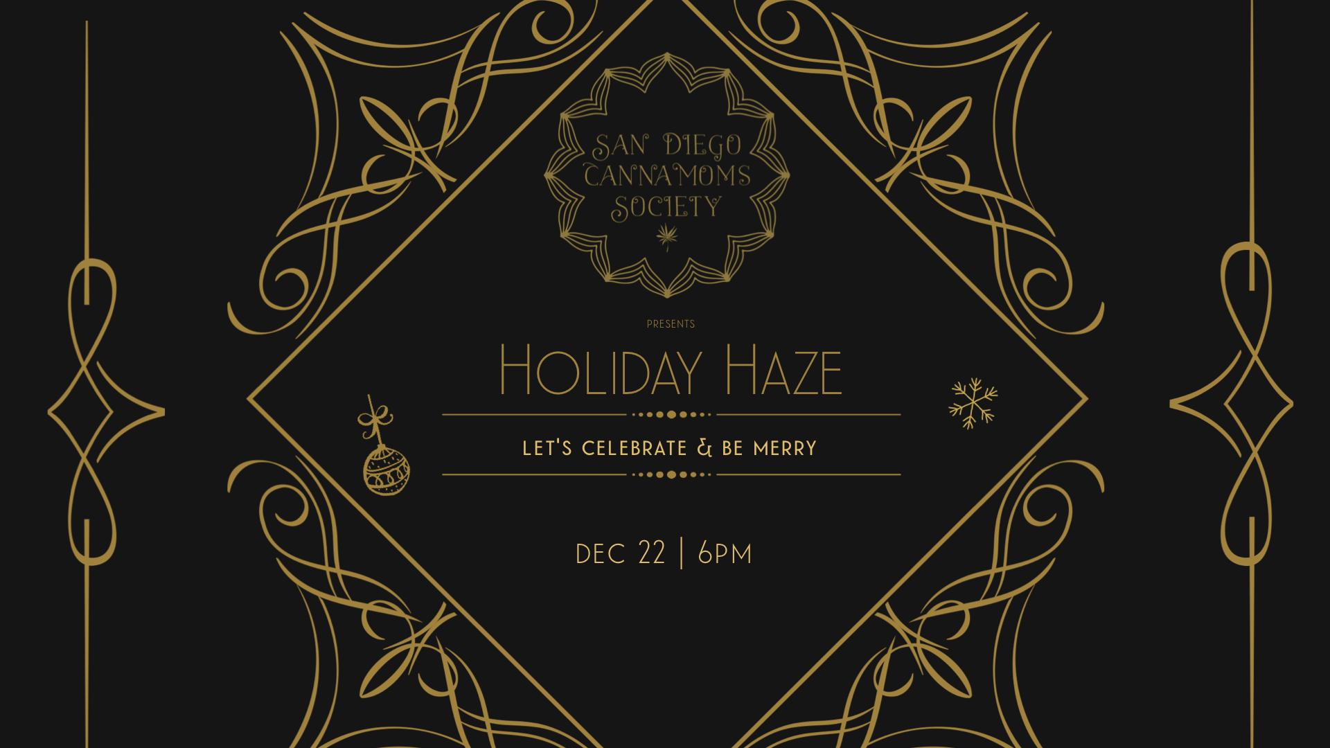 Holiday Haze