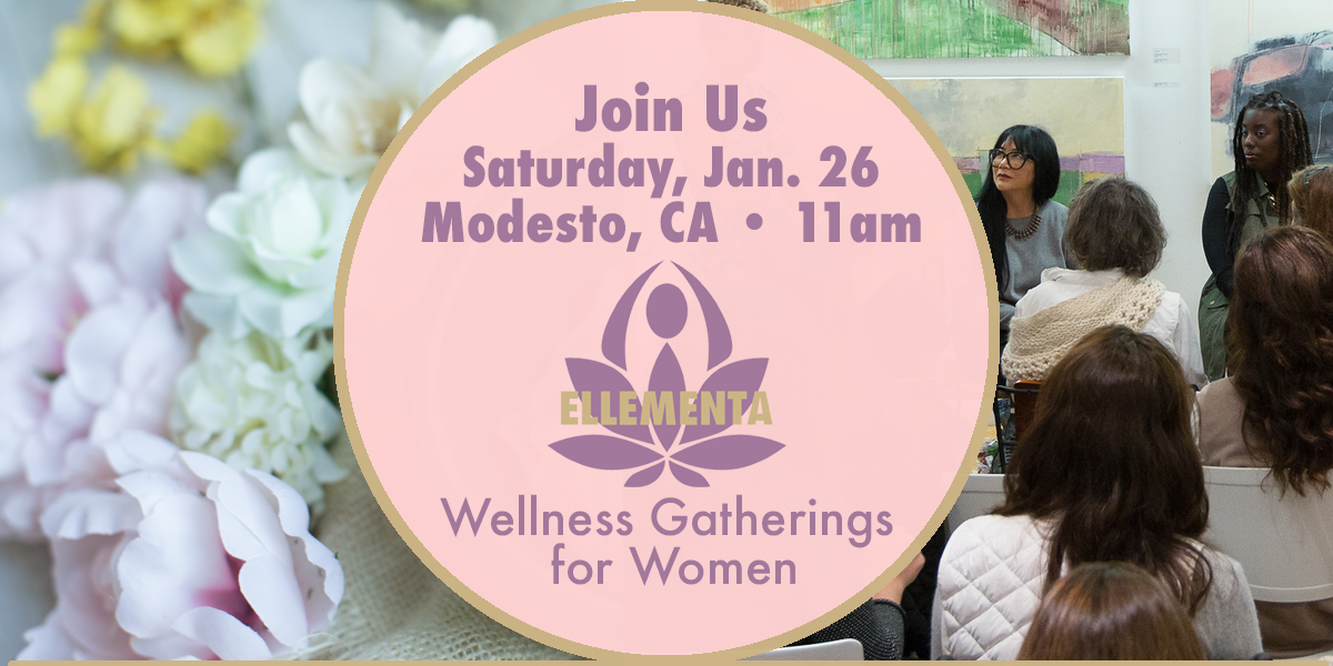 "Ellementa CA Central Valley (Modesto): ""A Woman's Guide to Cannabis"" for the New Year"