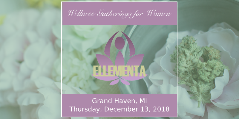 Ellementa West Michigan: Holiday Potluck & Legalization Celebration