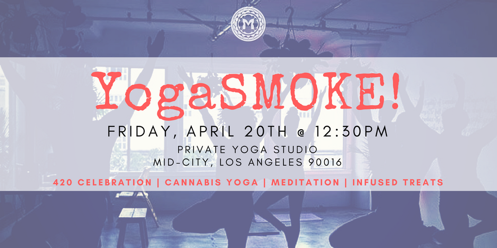 YogaSmoke - 420 Celebration