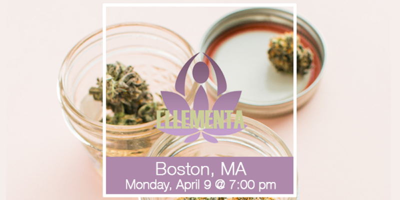 Ellementa Boston (Melrose): Women's Wellness and Cannabis Conversation