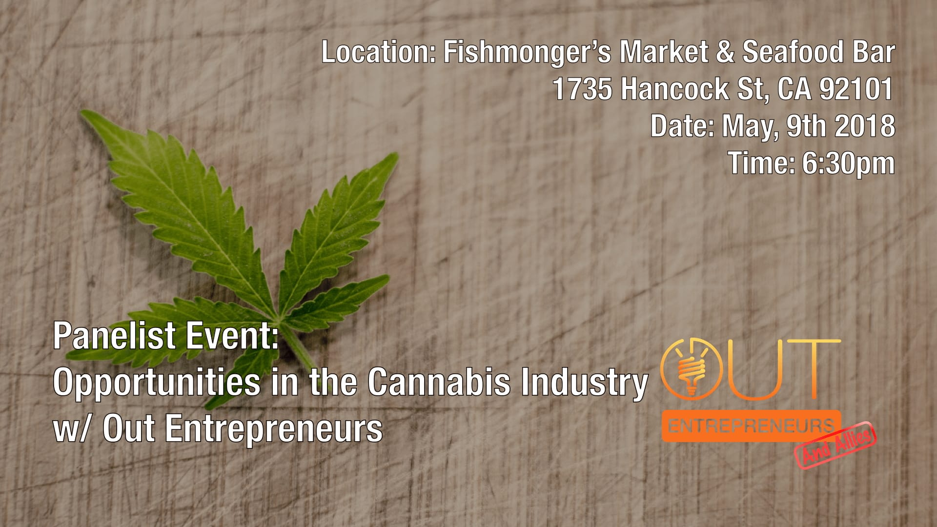 Panelist Event: Opportunities in the Cannabis Industry with Out Entrepreneurs