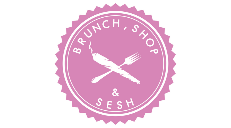 Brunch, Shop & Sesh