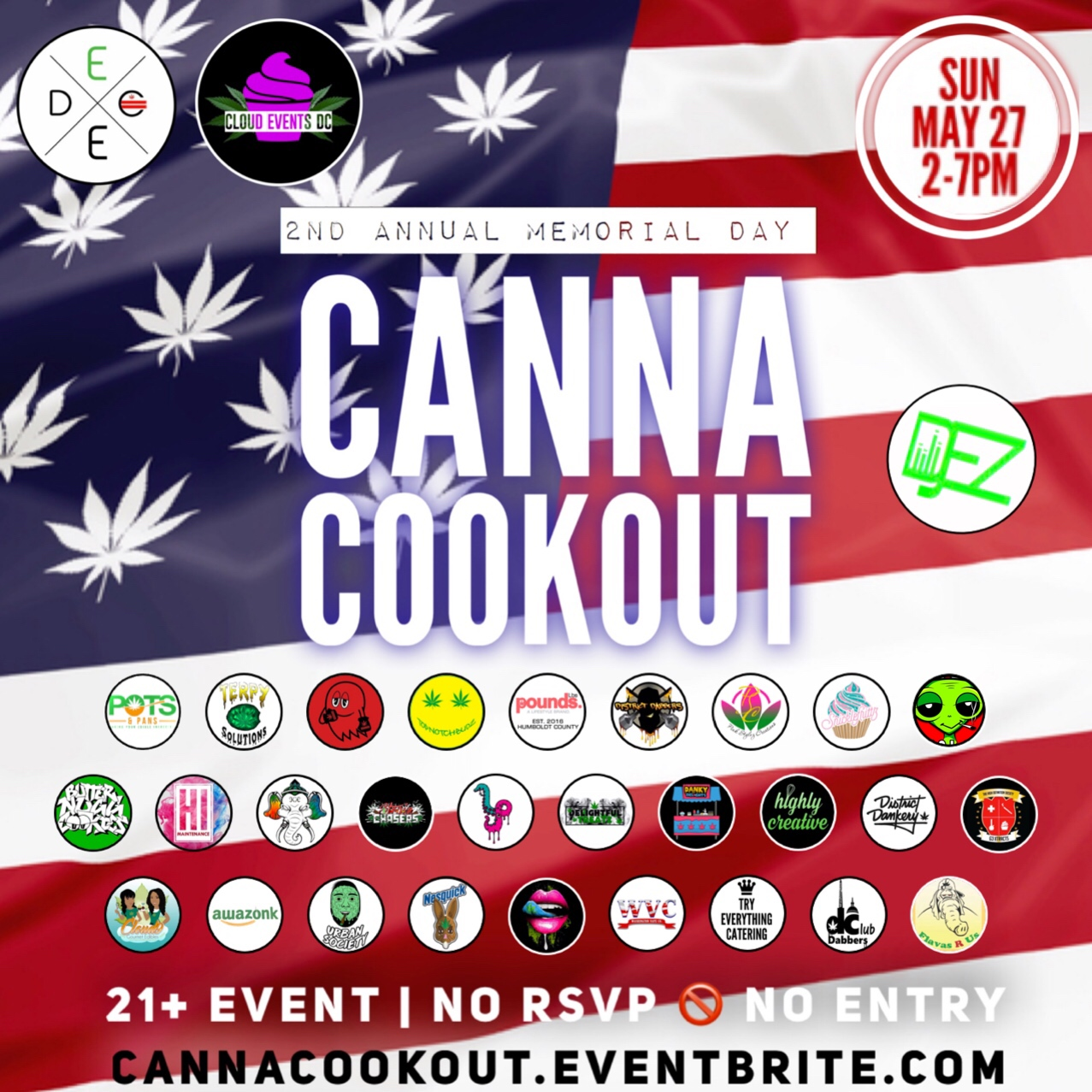 DC's Canna Cookout- Memorial Weekend Edition