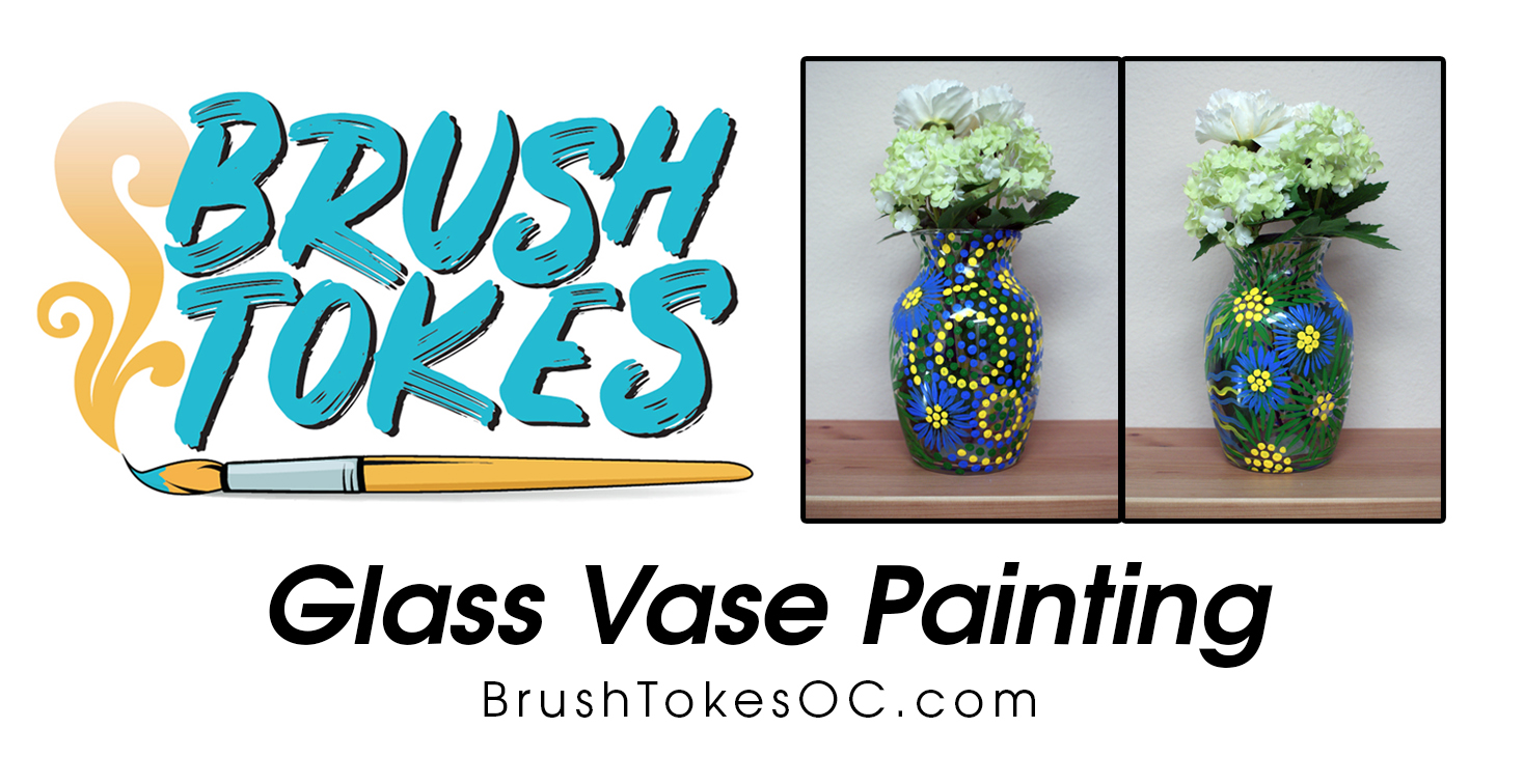"Brush Tokes Puff & Paint Session ""Painted Glass Vases"""