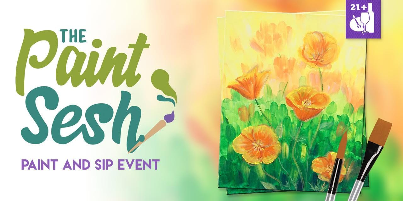 "Paint and Sip Event in Riverside, CA - ""California Poppies"""