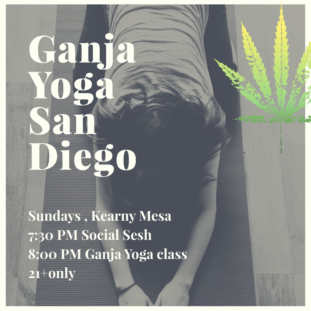 Ganja Yoga Sunday Evening