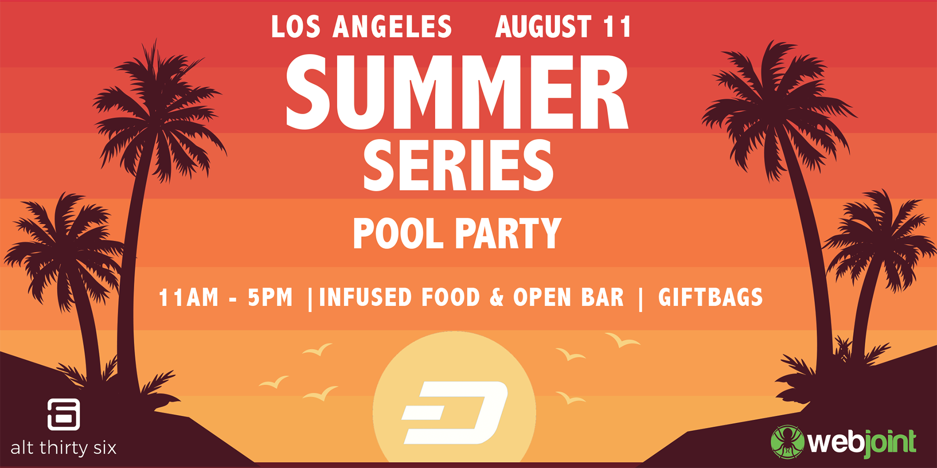 WebJoint x Alt Thirty Six Present: Summer Series Pool Party!