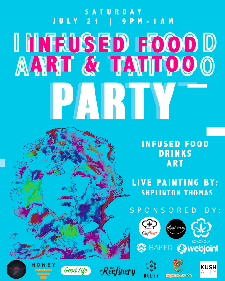 Infused Food, Art and Tattoos Party