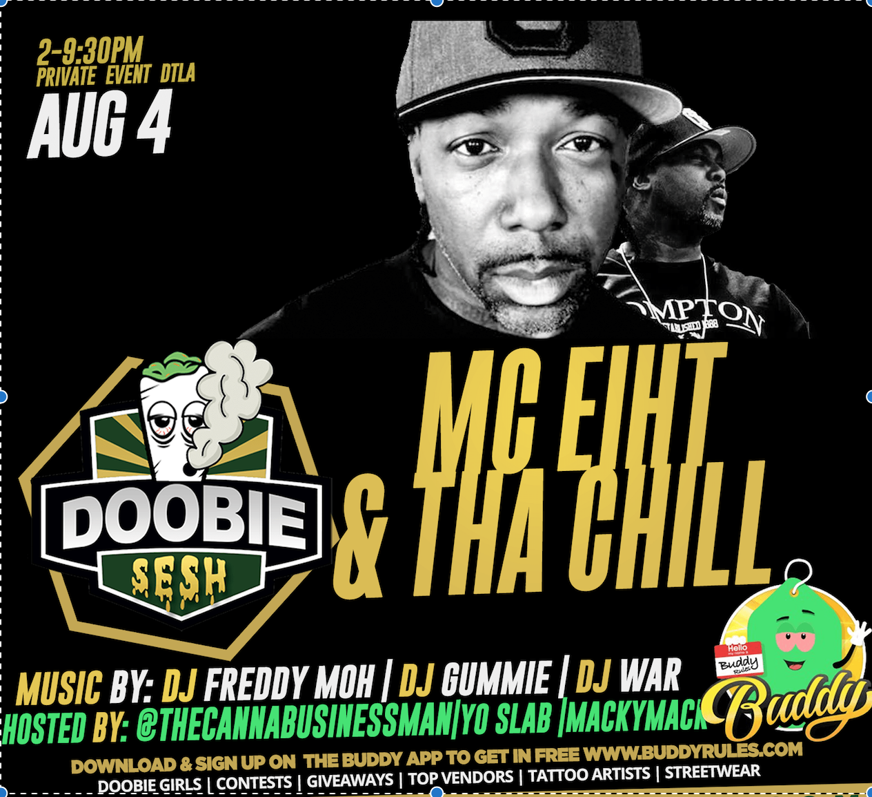 Doobie Sesh Celebrity Smokeout with MC Eiht & The Chill