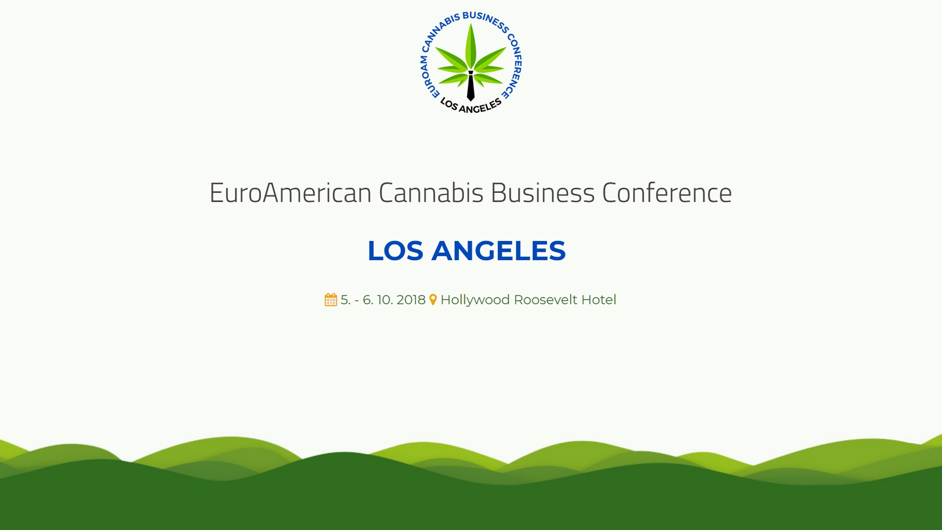 EuroAmerican Cannabis Business Conference