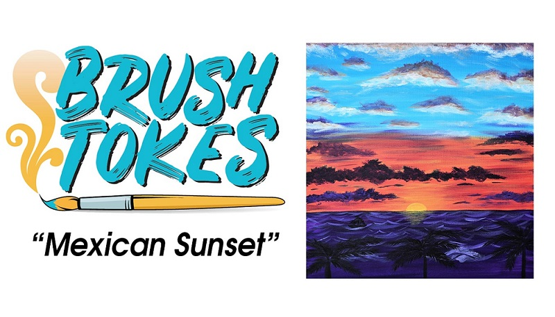 """MEXICAN SUNSET"" PAINT SESSION- February 8, 2019, 8-10PM"