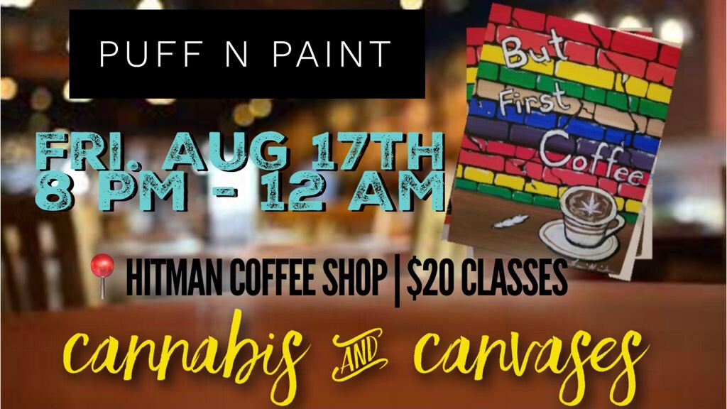 Puff N Paint Class - Get High Like A Lady