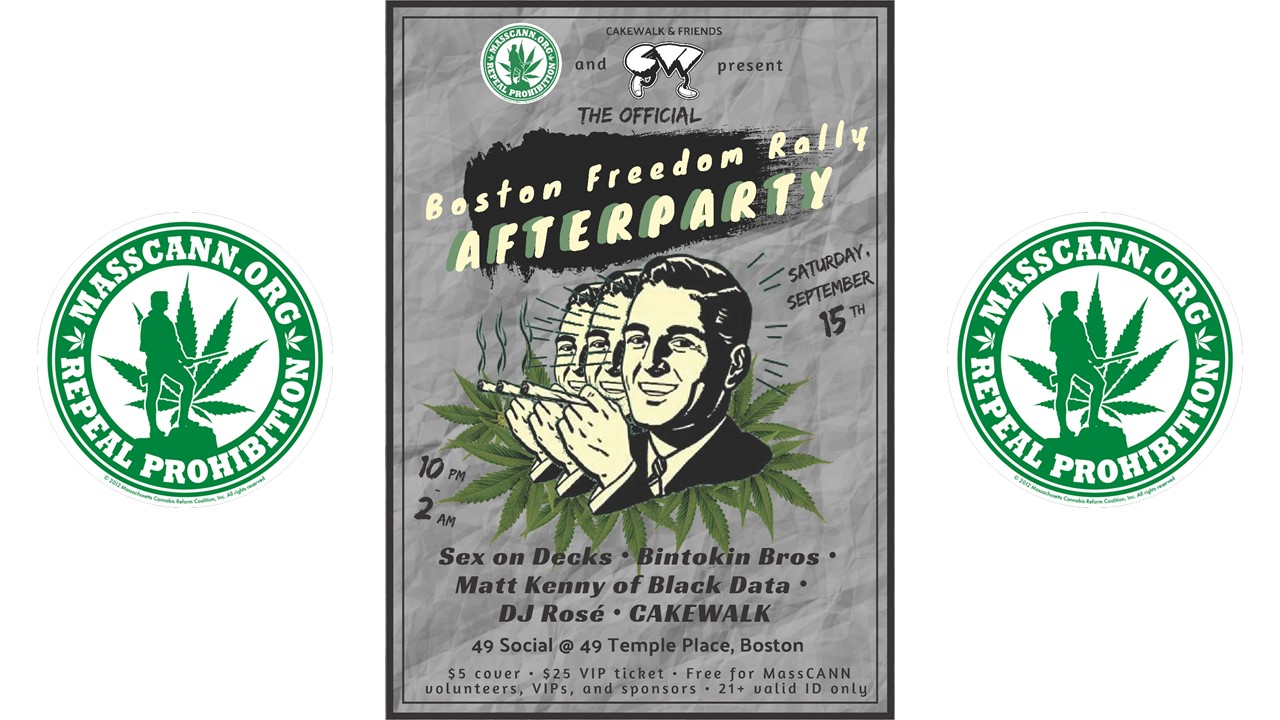 Official Boston Freedom Rally After Party (SAT)