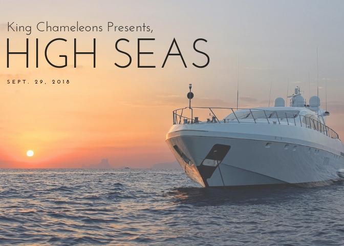 King Chameleons Presents, High Seas