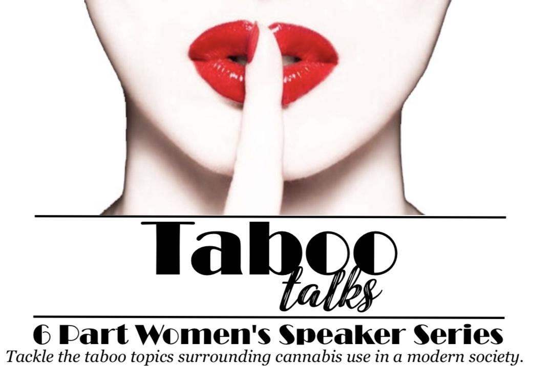 Taboo Talks: 6 Part Women's Speaker Series Session 2