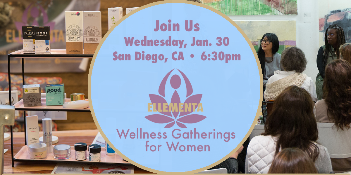 "Ellementa San Diego: ""A Woman's Guide to Cannabis"" for the New Year"
