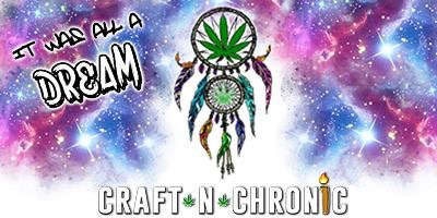 Craft-n-Chronic Night