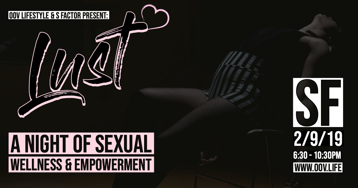 LUST: A Night of Sexual Wellness & Empowerment
