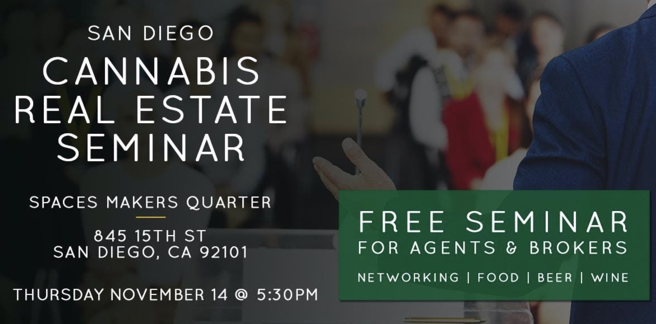 Free Seminar   Cannabis Real Estate in San Diego Nov. 14