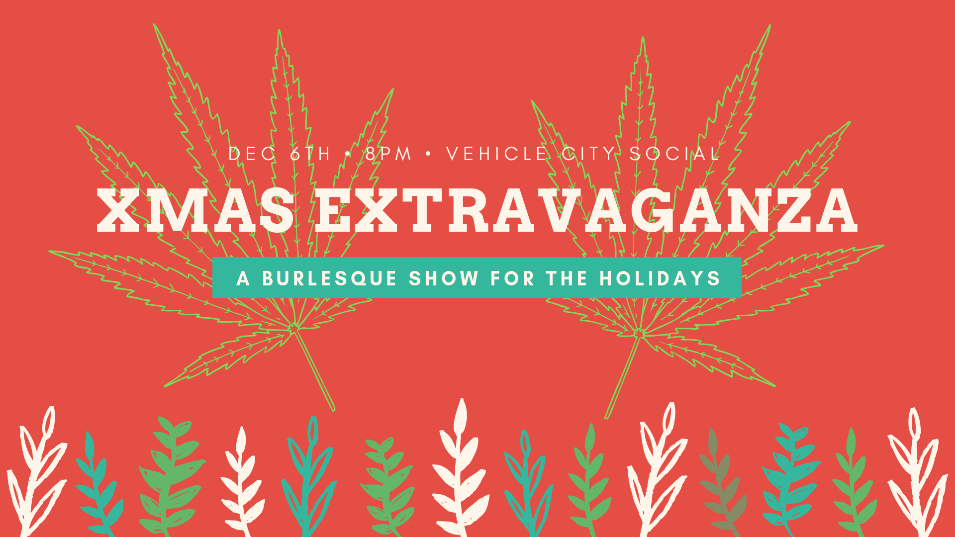 Xmas Extravaganza - A Burlesque Show for the Holidays