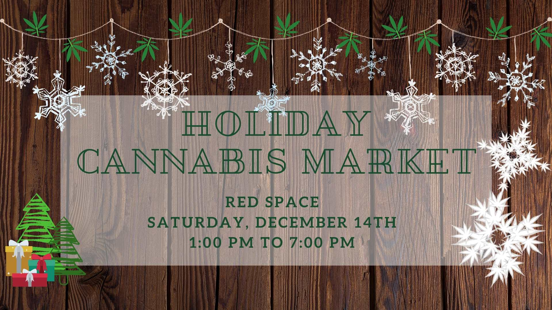 Holiday Cannabis Market