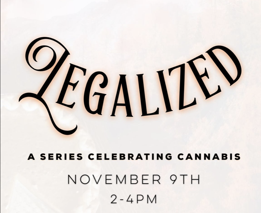 LEGALIZED: A Series Celebrating Cannabis