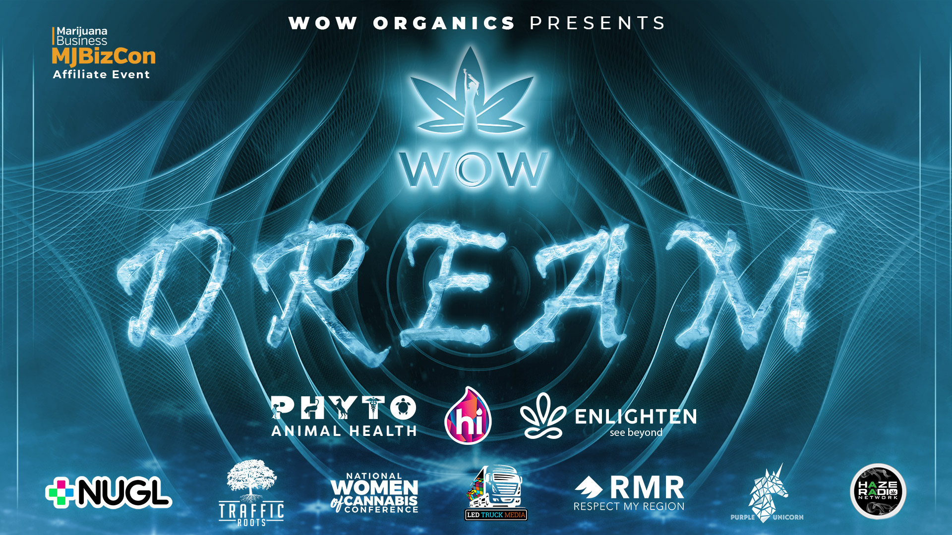 DREAM - WOW Organics Launch Party