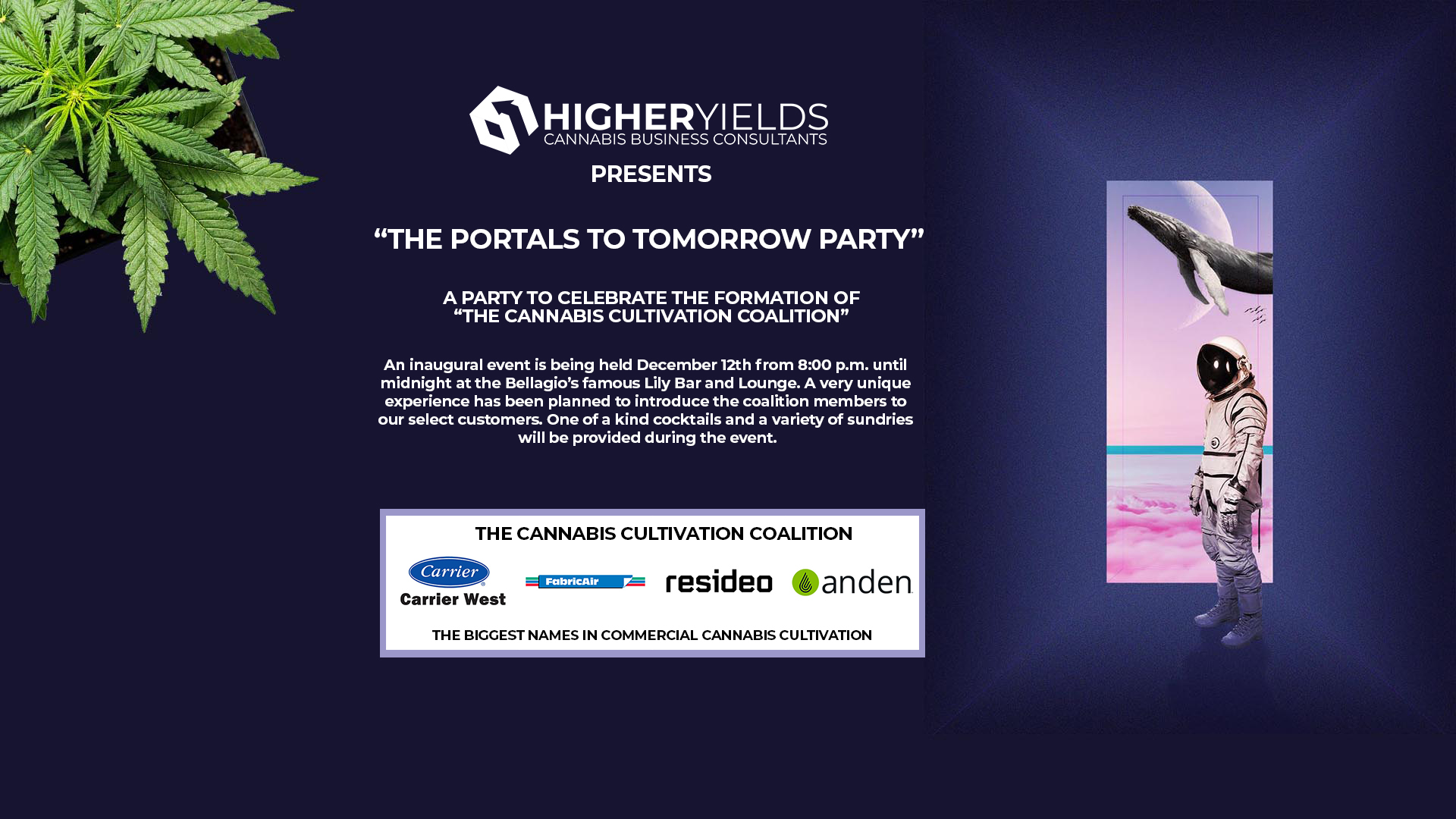 The Portals to Tomorrow - Cannabis Cultivation Party