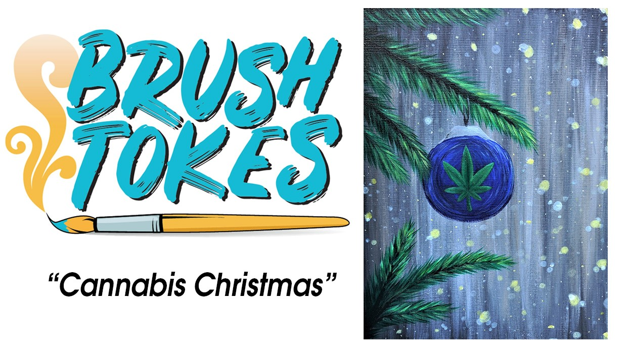 """Cannabis Christmas"" 420 - Friendly Paint Session"