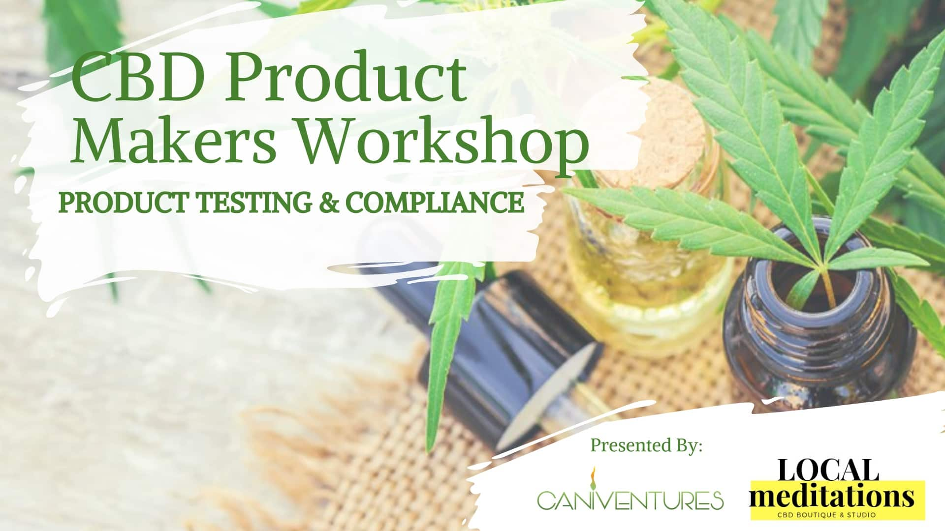 Product Testing & Compliance Workshop
