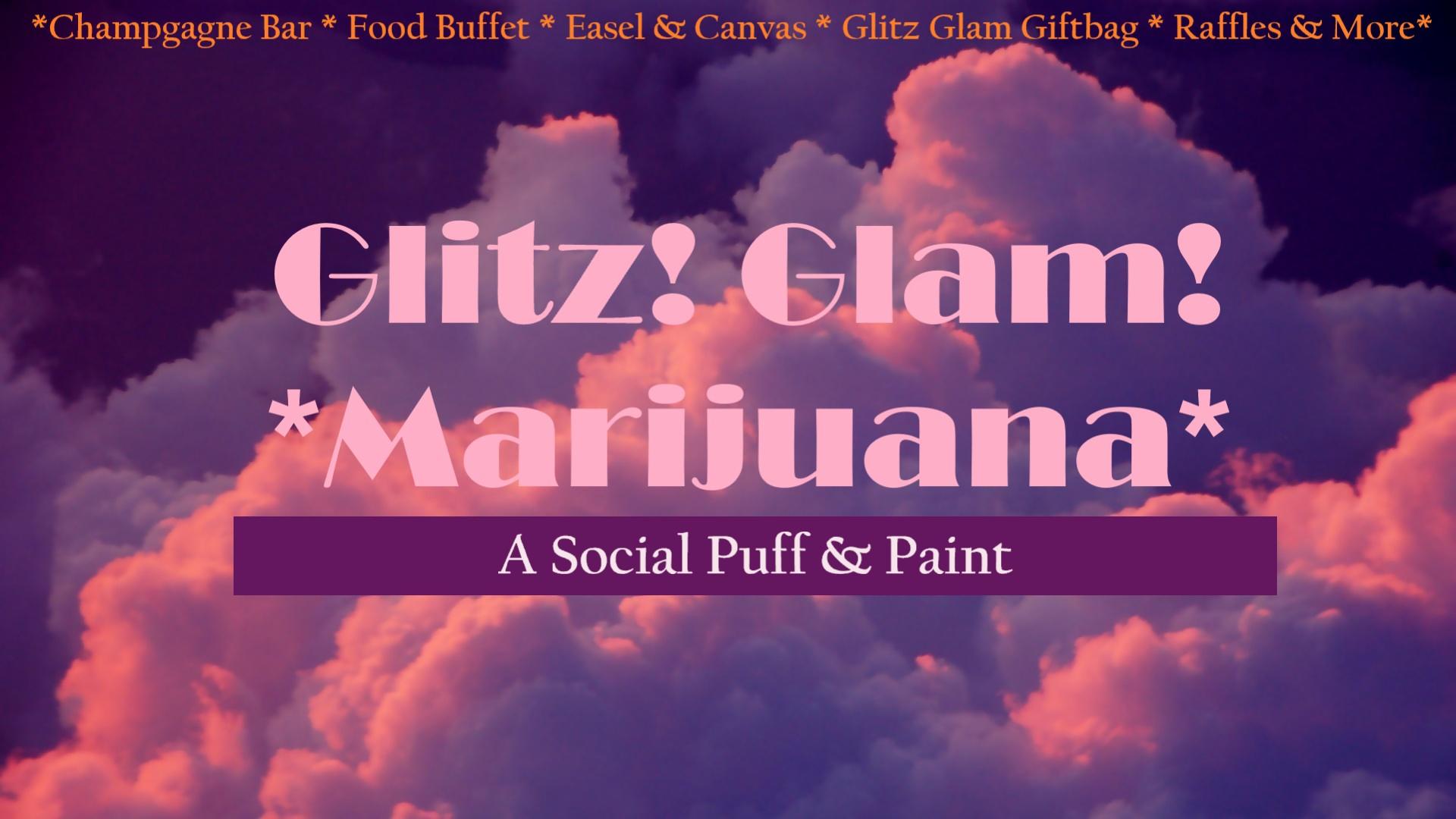 Glitz Glam Marijauna