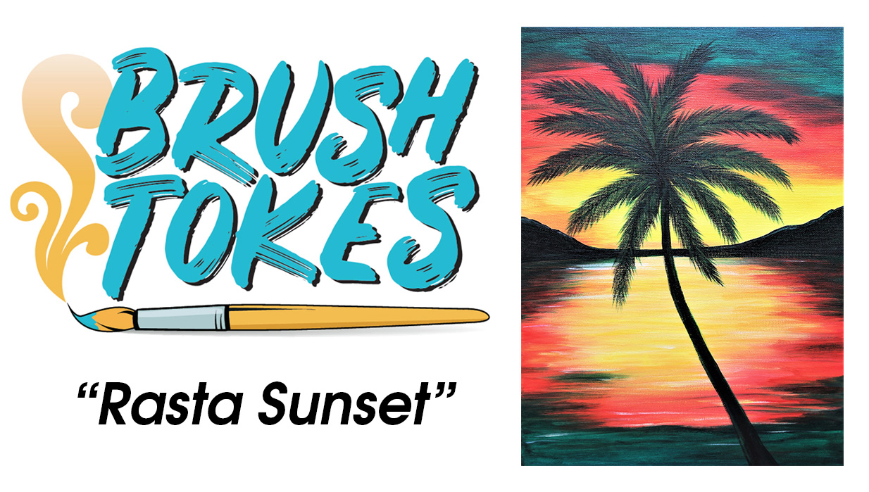 "BrushTokes 420-Friendly All-Inclusive Paint Session - ""Rasta Sunset"""