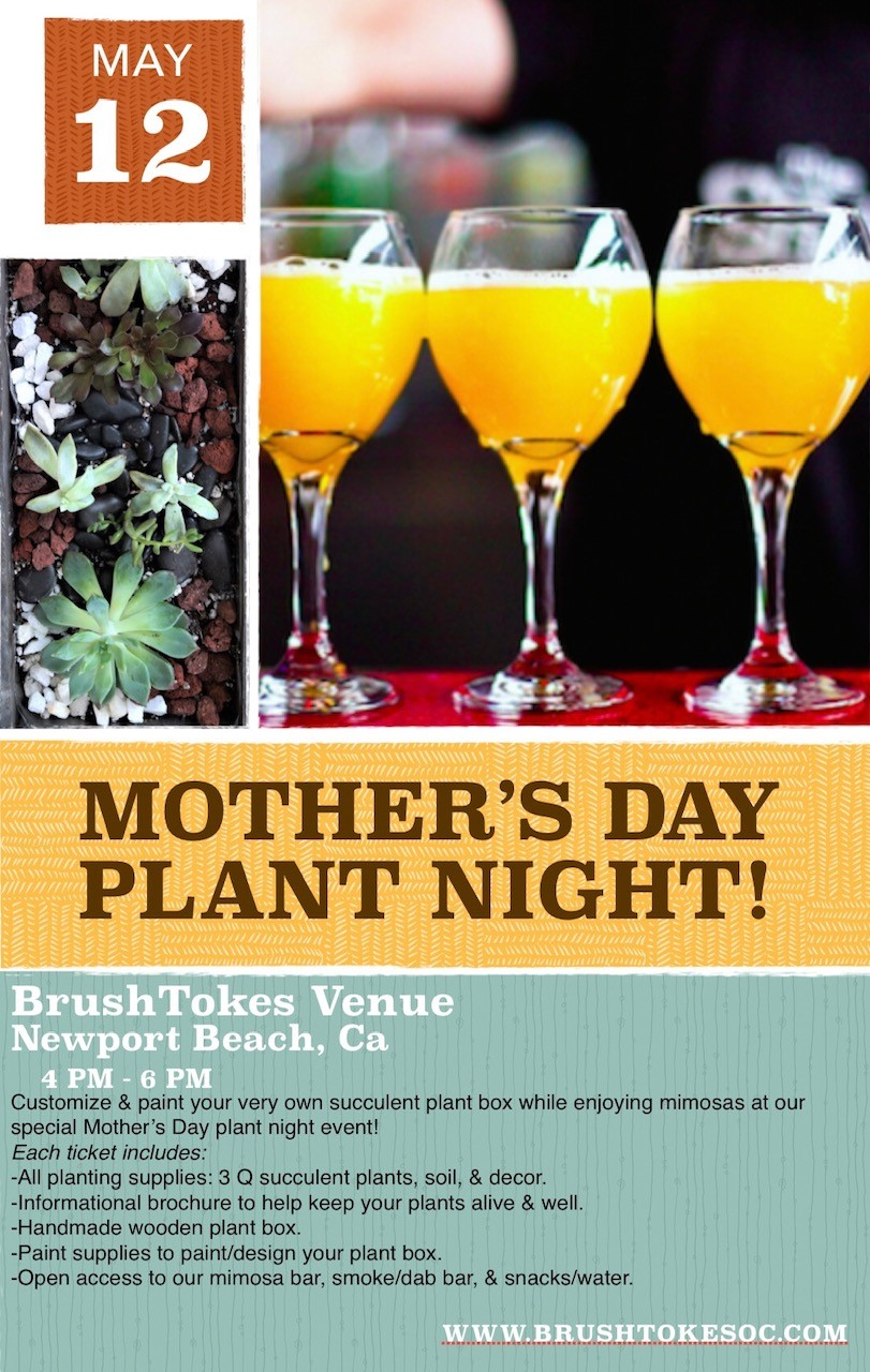 420- Friendly Mother's Day Plant Nite Event
