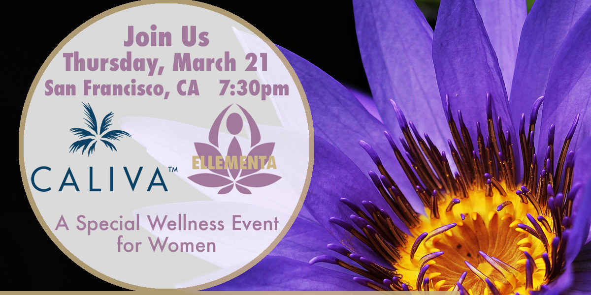 Ellementa & Caliva Special Event: Ask Us Anything: Cannabis Wellness