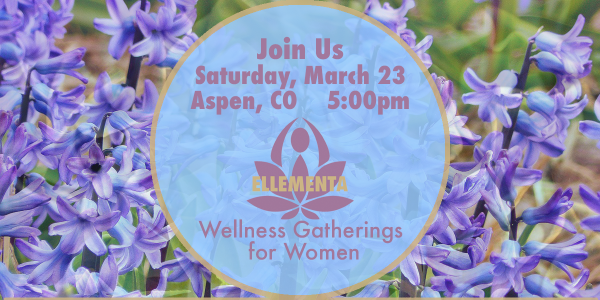 Ellementa Aspen: Cannabis and Women's Health