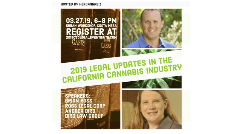 2019 Legal Updates in the California Cannabis Industry