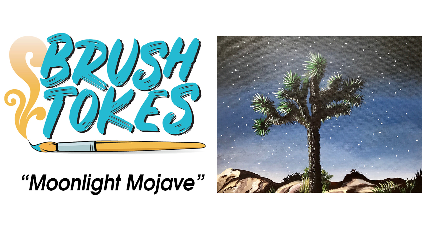 "BrushTokes 420-Friendly All-Inclusive Paint Session - ""Moonlight Mojave"""