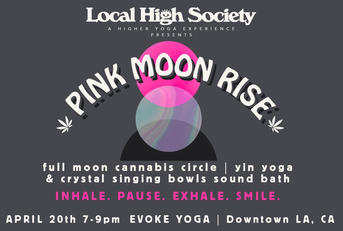 Pink Moon Rise - Full Moon Cannabis Circle, Yin Yoga & Sound Bath
