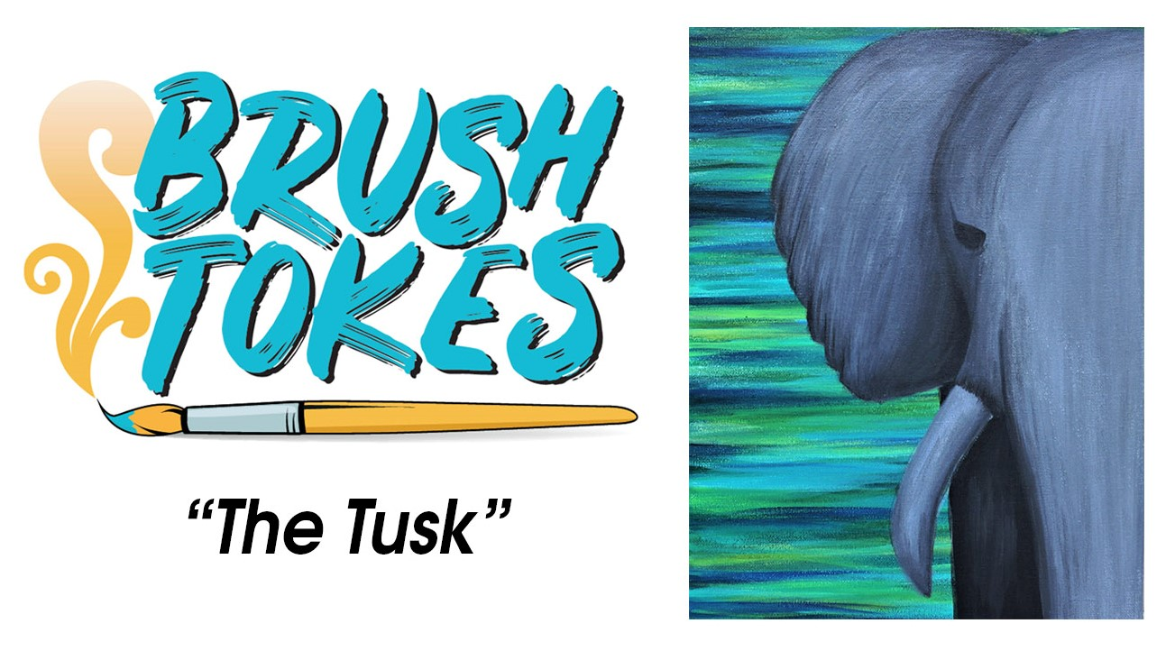 "BrushTokes 420-Friendly All-Inclusive Paint Session - ""The Tusk"""
