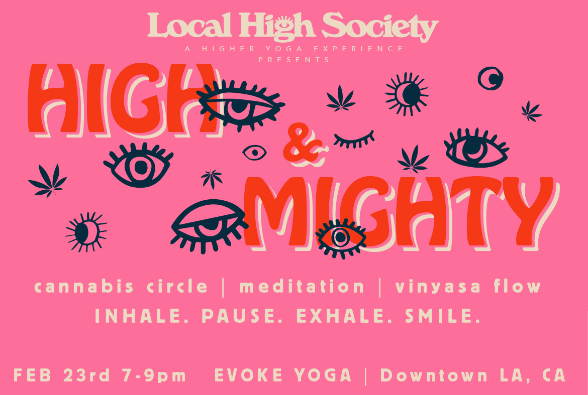 High and Mighty Cannabis Yoga
