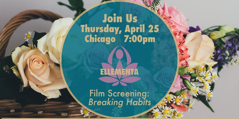"Ellementa Chicago: Let's Watch ""Breaking Habits"" Together (Free)"
