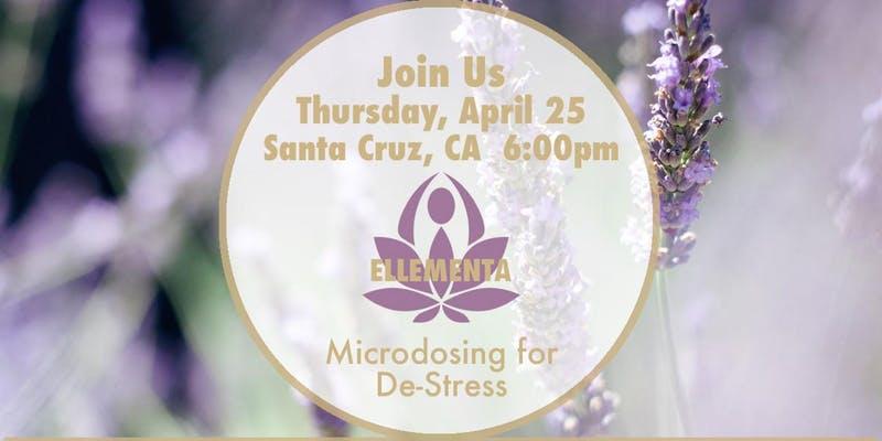 Ellementa Santa Cruz: Microdosing Cannabis to De-stress